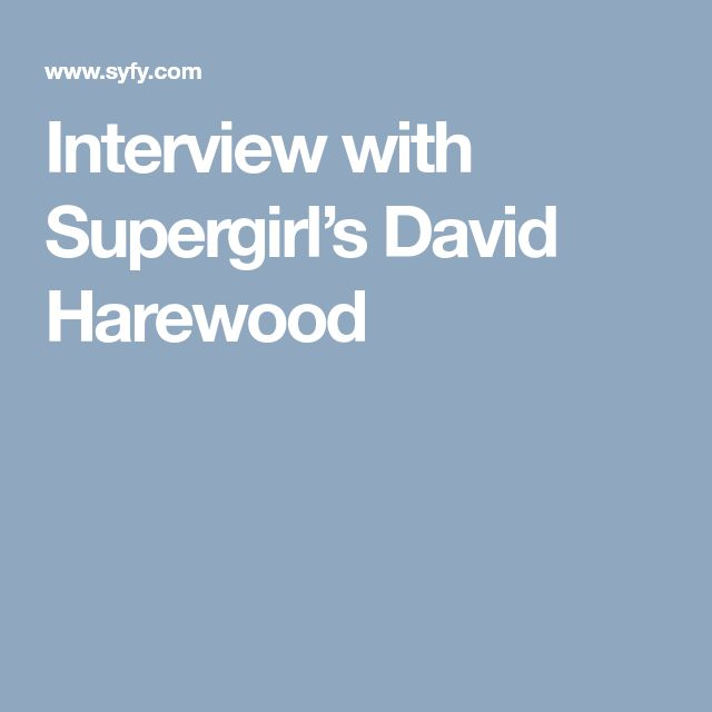 Interview with Supergirl's David Harewood
