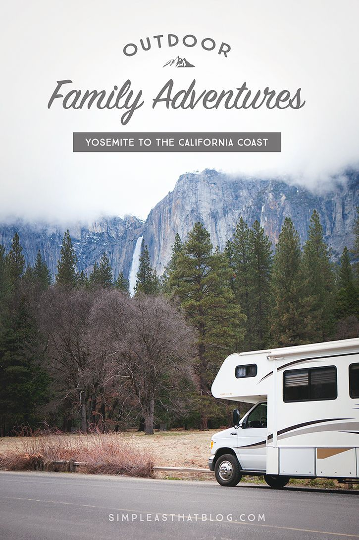 Come along on our latest Outdoor Family Adventure as we explore Yosemite to the California Coast by RV!