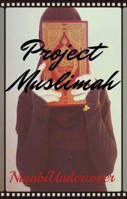 "You should read ""Project Muslimah"" on #Wattpad. #Spiritual"