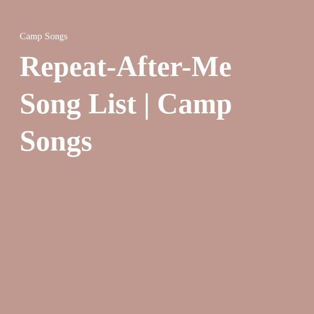 Repeat-After-Me Song List | Camp Songs