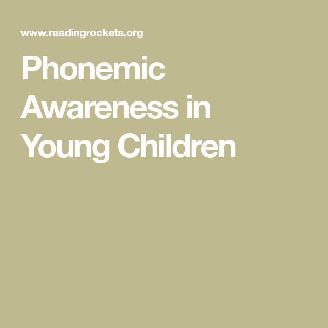 UNDERSTANDING: Phonemic Awareness in Young Children