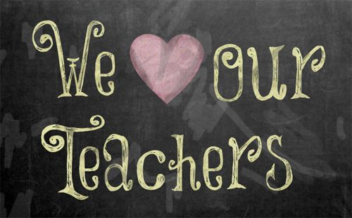 Image result for we love our teachers