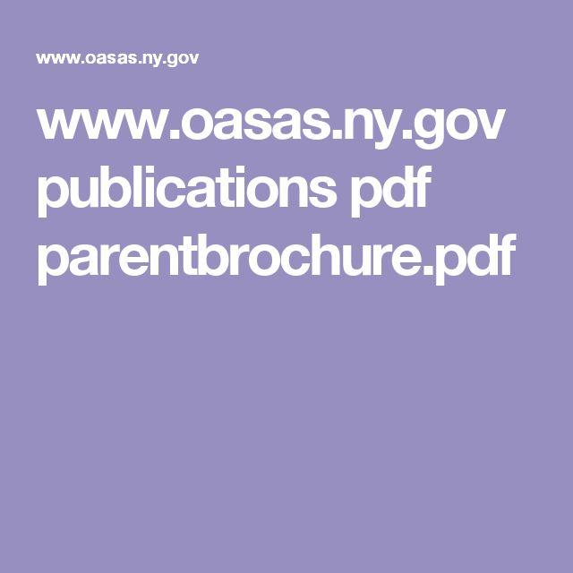 www.oasas.ny.gov publications pdf parentbrochure.pdf