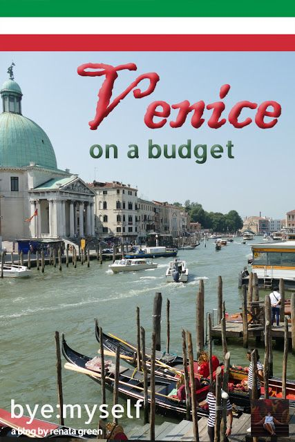 VENICE on a budget – when to go, where to stay, what to eat, and much more
