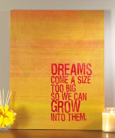 I <3 this! Take a look at this 'Dreams' Wall Art by Jozie B on #zulily today!