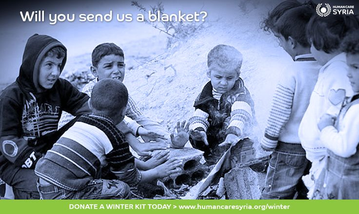 Will you send us a blanket?... Donate a winter kit today: www.humancaresyria.org/winter #syria #winter #campaign #children #refugees