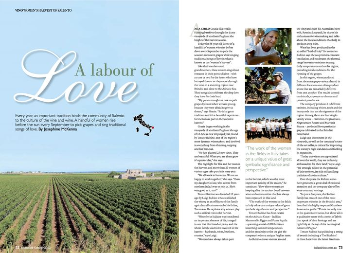 A Labour of Love . For full article http://josephinemckenna.net/wp-content/uploads/2015/09/Wine-article-091511.pdf