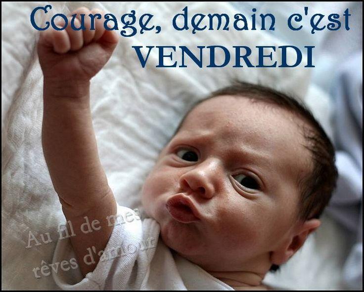 Courage, demain c'est vendredi #jeudi demain cest vendredi humour bebe drole
