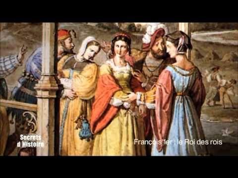 (38) Secrets d'Histoire - François Ier, le Roi des rois