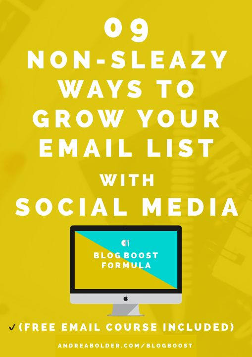 Grow Your Email List With Social Media. Best ways to build an email list, drive traffic, grow your blog with social media #bloggingtips #emaillist #blogger #andreabolder