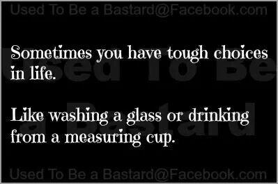 Choices....