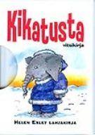 Kikatusta (minikirja) - Kovakantinen (9789518211054) - Kirjat - CDON.COM