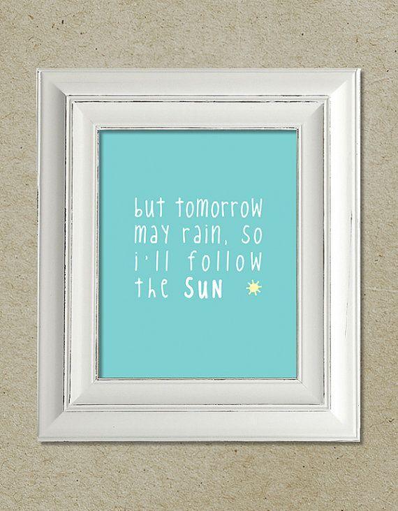 beatles art print; i'll follow the sun lyrics · via bright designs on etsy