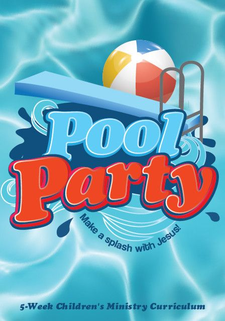 1000+ images about Pool Party Children's Ministry ...