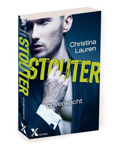 Lees dan!: Onverwacht (Stouter #2) - Christina Lauren