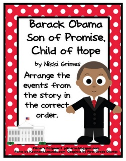 This freebie is a sequencing activity based on the information in the book Barack Obama, Son of Promise, Child of Hope, by Nikki Rimes.