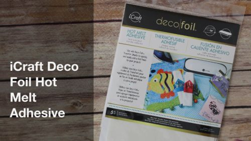 iCraft Deco Foil & Hot Melt Adhesive by Therm-O-Web