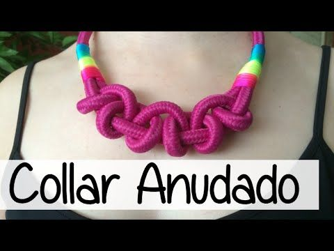 NUEVO COLLAR ANUDADO - KNOTTED NECKLACE - YouTube