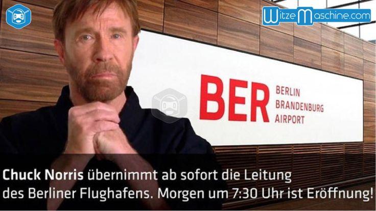 Chuck Norris Witze - Flughafen Berlin BER eröffnet morgen