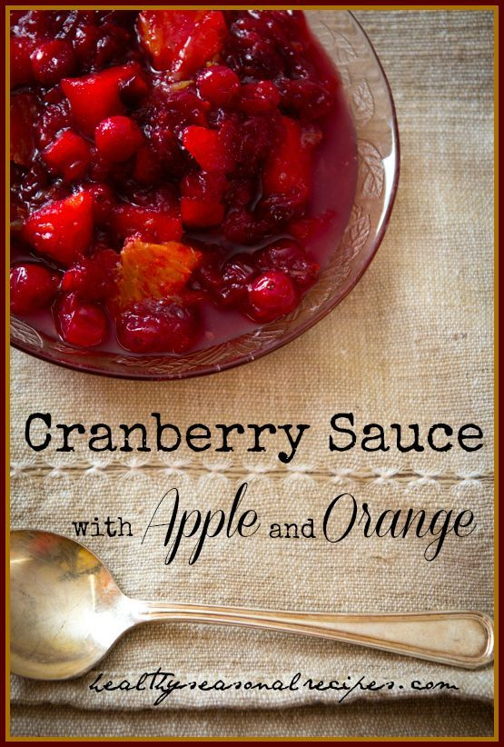 Half the sugar of regular cranberry sauce: Cranberry sauce with apples ...