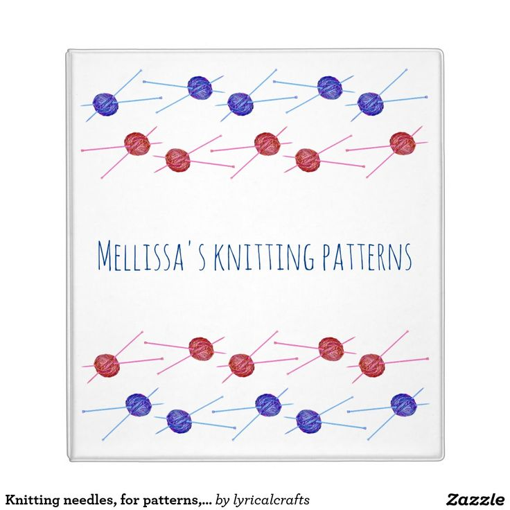 Knitting needles, for patterns, with your name binder Use this ring binder / folder to keep your knitting patterns organised. It can be personalized with your name, and is decorated with colourful balls of blue and pink yarn and knitting needles on a white background.