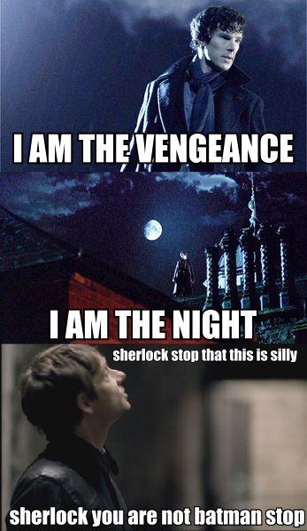 Bahahaha! Oh, Sherlock.