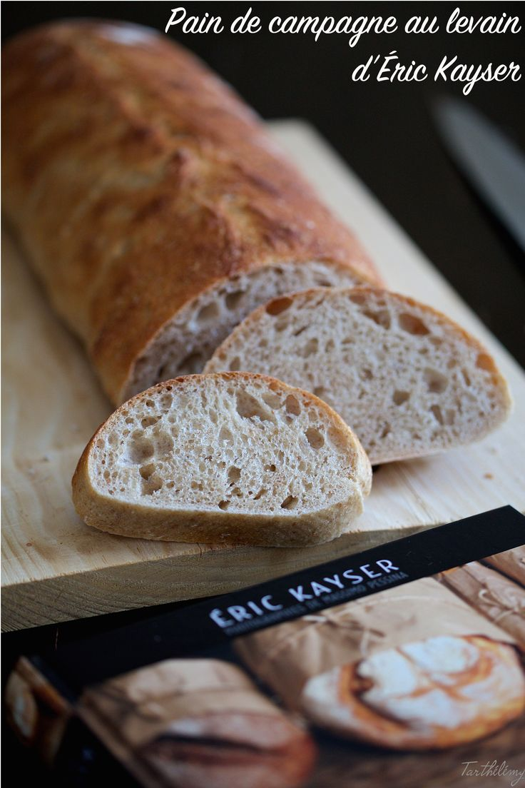 Pain de campagne d'Éric Kayser | Cuisine en Scène, le blog cuisine de Lucie Barthélémy - CotéMaison.fr