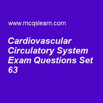 Practice test on cardiovascular circulatory system, general knowledge quiz 63 online. Practice GK exam's questions and answers to learn cardiovascular circulatory system test with answers. Practice online quiz to test knowledge on cardiovascular circulatory system, equinoxes and solstices, solar system facts, earth inductor compass, uranus facts worksheets. Free cardiovascular circulatory system test has multiple choice questions as cardiovascular system of humans and all othe...