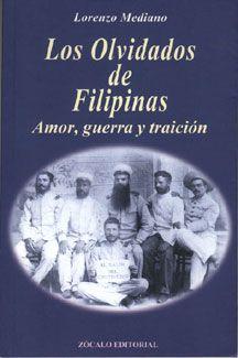 Lorenzo Mediano. Los olvidados de Filipinas