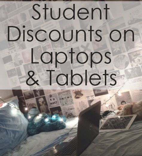 Discounts for students on Laptops and Tablets just in time for back to school!