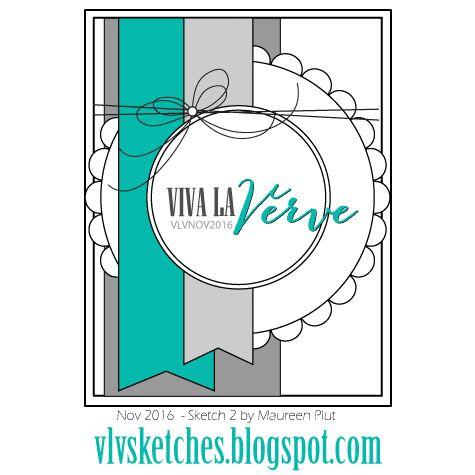 Viva la Verve November Sketch 2 Sketch designed by Maureen Plut #vervestamps #vivalaverve #cardsketches #sketchchallenge