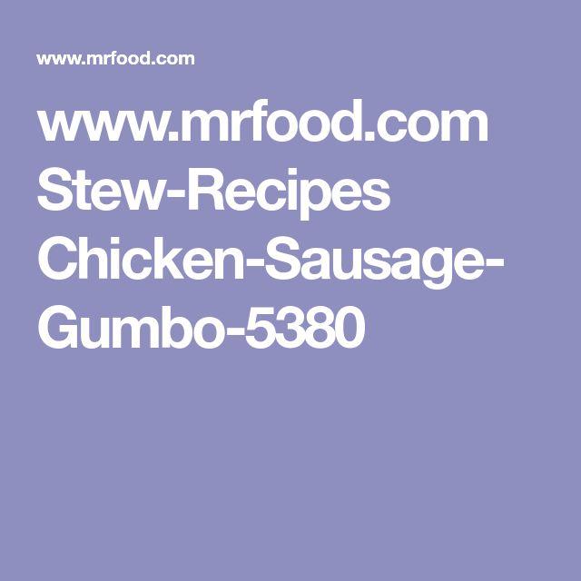 www.mrfood.com Stew-Recipes Chicken-Sausage-Gumbo-5380