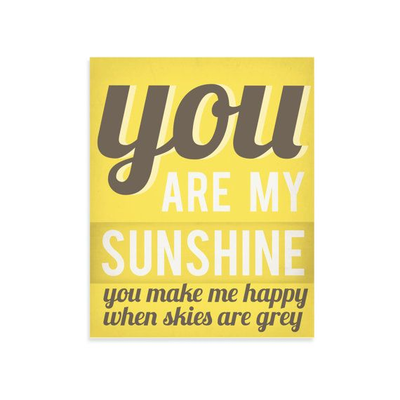 You Are My Sunshine Art Print, You Are My Sunshine Wall Art, 11x14, Yellow, Gray via Etsy