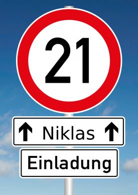 Humorvolle Einladungskarte mit Verkehrsschild Tempolimit 21 zum 21. Geburtstag#21#Verkehrsschild#Geburtstag#Einladung #EinladungGeburtstag.de