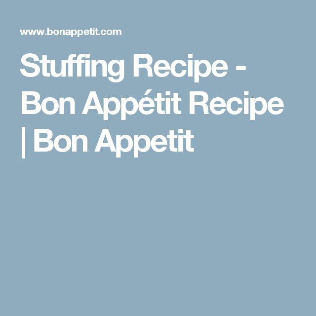 Stuffing Recipe - Bon Appétit Recipe | Bon Appetit
