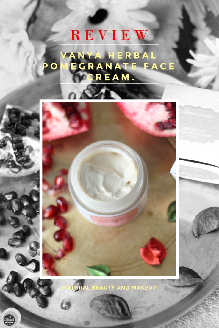 Review of Vanya Herbal Pomegranate Face Cream For Normal