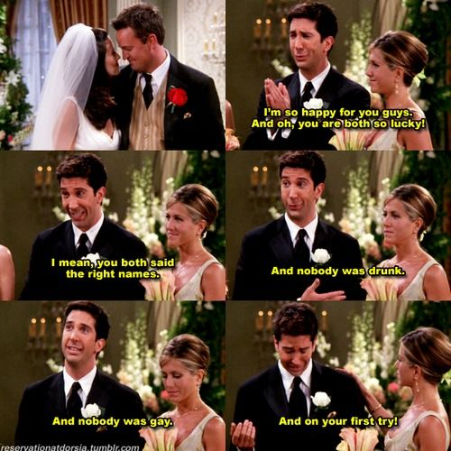 Hahaha @Melissa Squires Bowers....I will never forget how the only reason we saw every episode of friends was because we moved to a foreign country and this was the only complete TV show our Blockbuster had.... <3