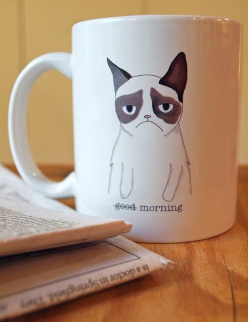 Me when I have to get up early mornings... gotta have my coffee to turn that frown upside down!