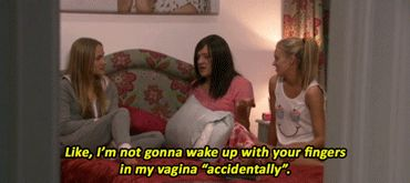 Accidents happen, except when they involve someone else's fingers in your vagina.   28 Ways We Can All Be More Like Ja'mie King