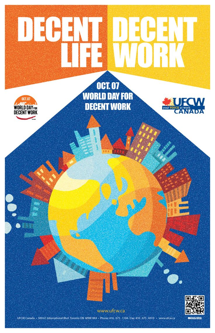 October 7 – World Day for Decent Work! Find out more, http://www.ufcw.ca