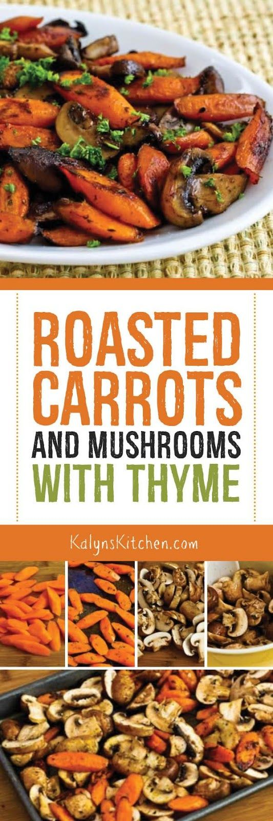 Roasted Carrots and Mushrooms with Thyme are AMAZING for a fall or winter side dish, and these tasty roasted carrots are gluten-free, vegan, Paleo, and Whole 30. If you want a lower-carb version, use less carrots and more mushrooms. [found on KalynsKitchen.com] #RoastedCarrots #RoastedCarrotsMushrooms #Paleo #Whole30