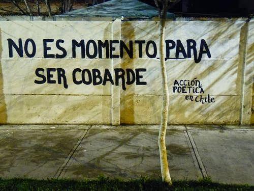 Libre Acción poética: No es momento para ser cobarde