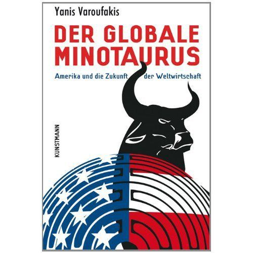 The Global Minotaur | Yanis Varoufakis