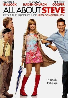All About Steve (2009) - love Sandra Bullock