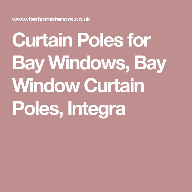 17 best ideas about Bay Window Curtain Poles on Pinterest ...