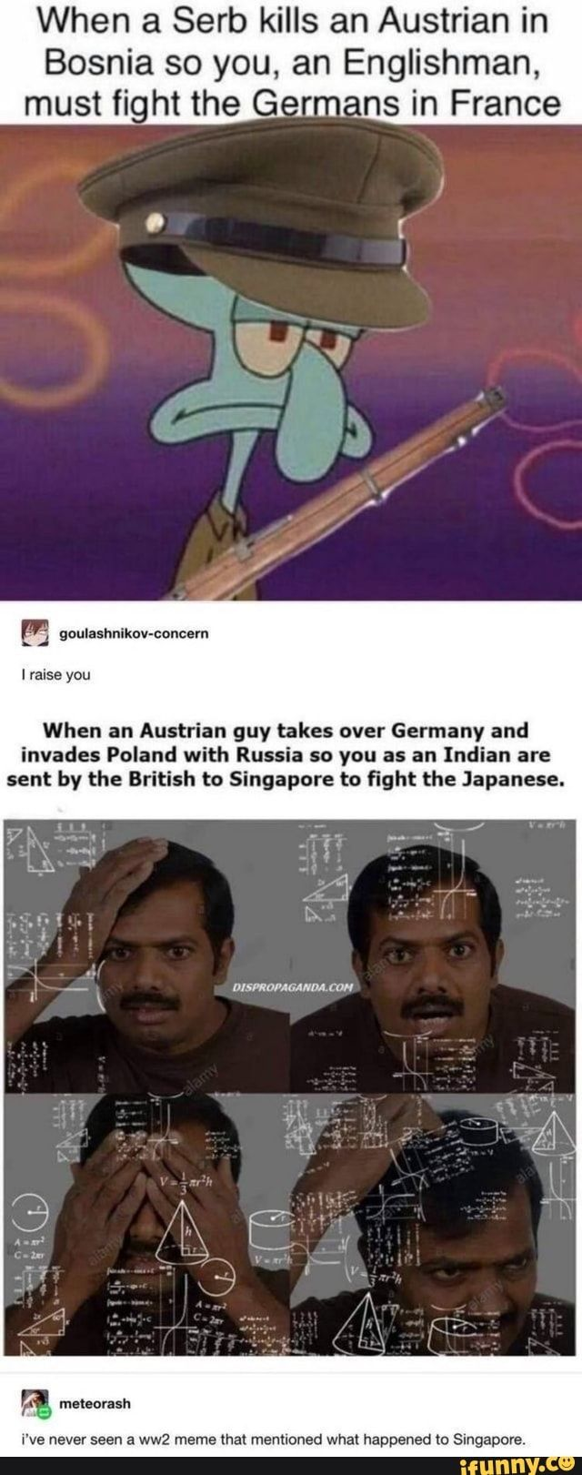 When A Serb Kills An Austrian In Bosnia So You An Englishman Must Fight The Germans In France Soulashnikov Concern Iraise You When An Austrian Guy Takes Over In 2021 History