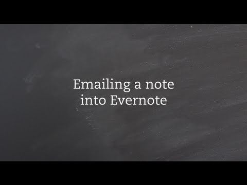 Emailing a Note into an EVERNOTE Notebook. https://www.youtube.com/watch?v=Z_gvSbtJOY8