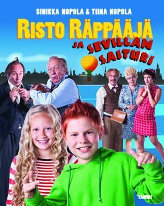 Risto Räppääjä ja Sevillan saituri, elokuvakirja - Tiina Nopola, Sinikka Nopola, Christel Rönns - #kirja