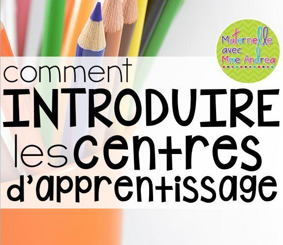 Comment introduire les nouveaux centres d'apprentissage - Maternelle avec Mme Andrea