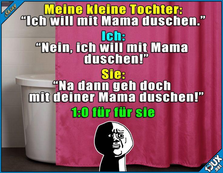 Jetzt will ich nicht mehr duschen x.x  Lustige Sprüche #Humor #1jux #Sprüche #Humor #Jodel #Tochter #duschen #neindanke